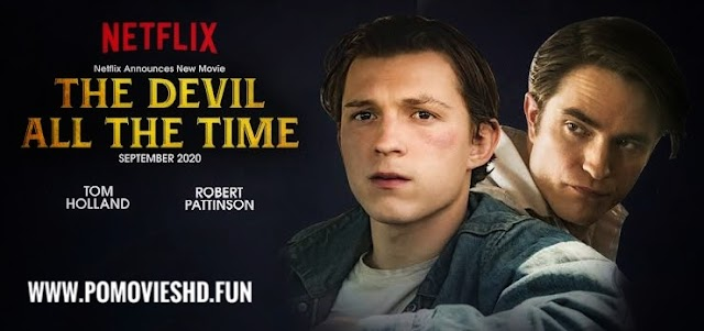 The Devil All The Time (2020) NF WEB-DL 480p,720p Hevc,720p Download | 550MB,750MB & 1.2GB