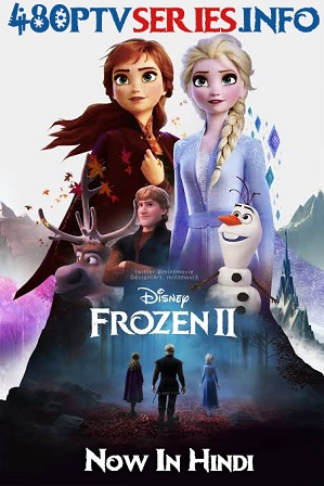 Frozen 2 (2019) Full Hindi Dual Audio Movie Download 480p 720p HD-CAM [ हिन्दी + English ] thumbnail