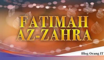 Fatimah Az-Zahra : Teladan bagi setiap muslimah