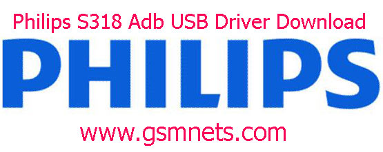 Philips S318 Adb USB Driver Download