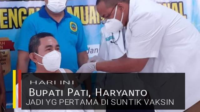 Bupati Pati Di Suntik Vaksin Di Pati RSUD Pati Jawa Tengah