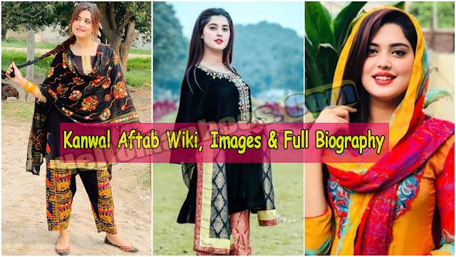 Kanwal Aftab Wiki, Age, Husband, Boyfriend, Family, Marriage, Affairs & Biography