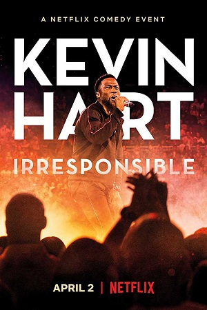 Kevin Hart: Irresponsible (2019) English Download 480p 720p Web-DL