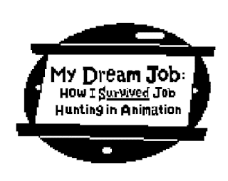 My Dream Job: How I Survived Job Hunting in Animation