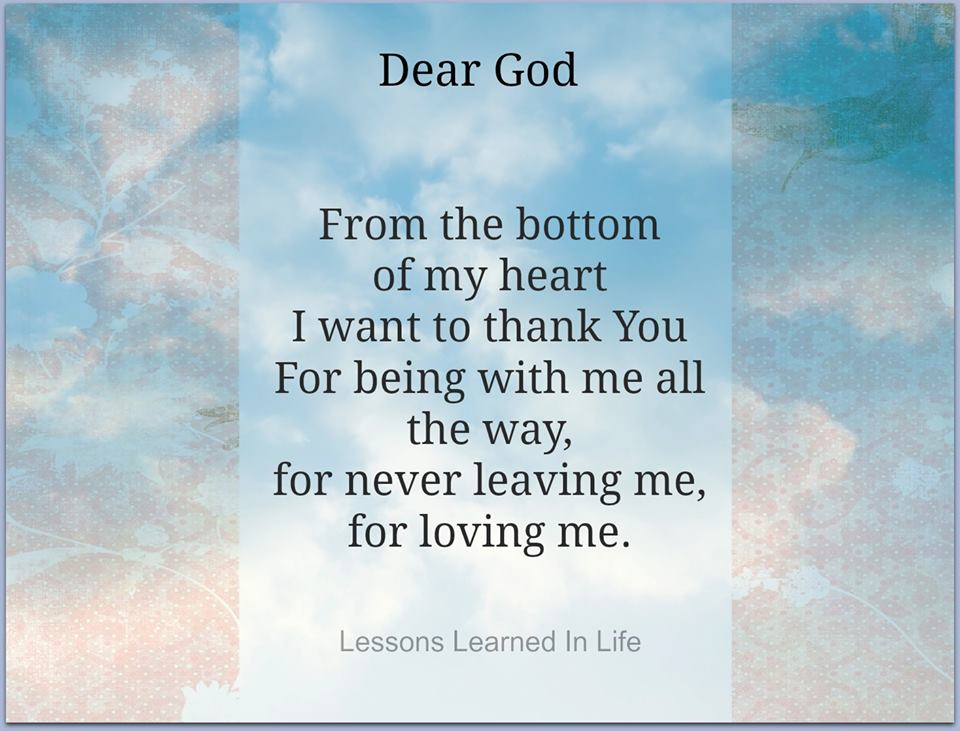 Dear God, From The Bottom Of My Heart I Want To Thank You