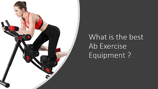 What is the best Ab Exercise Equipment ? - An Honest Review