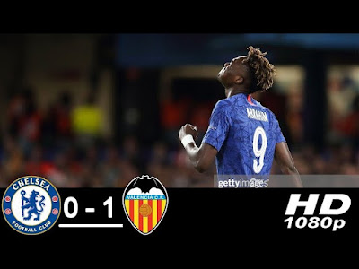 Chelsea vs Valencia 0-1 All Goals And Match Highlights [MP4 & HD VIDEO]