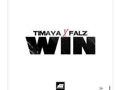 [Music] Timaya ft. Falz - Win