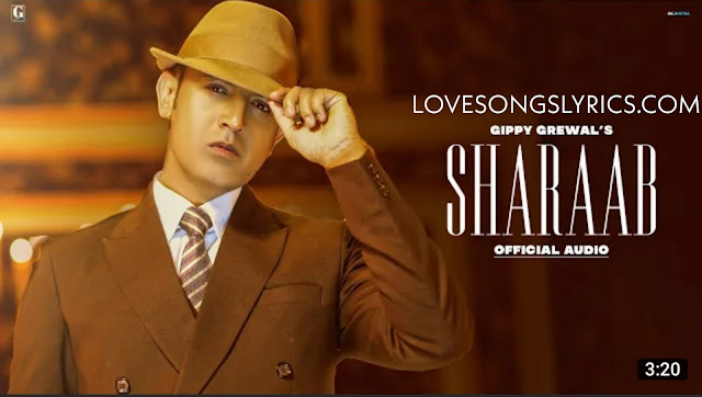 Sharaab gippy grewal song lyrics