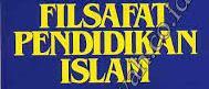 Berkenaan dengan filsafat pendidikan Islam Filsafat Pendidikan Islam
