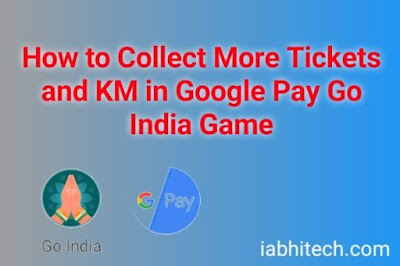 Google pay rewards, win offters, google pay go India Reward, Go India free tickets, KM earn in Go India