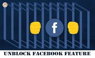 Unblock Facebook Feature- www.Facebook.com   Unblocking FB Feature- www.fb.com