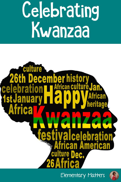 Celebrate Kwanzaa: This blog post shares information, traditions, and resources to learn about how Kwanzaa is celebrated.