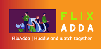 flixadda people watching in internet together