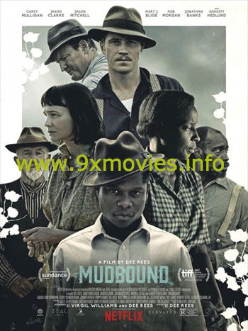 Mudbound 2017 English 480p WEB-DL 350MB ESubs