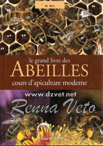 Le grand livre des abeilles cours d'apiculture  moderne  -WWW.VETBOOKSTORE.COM