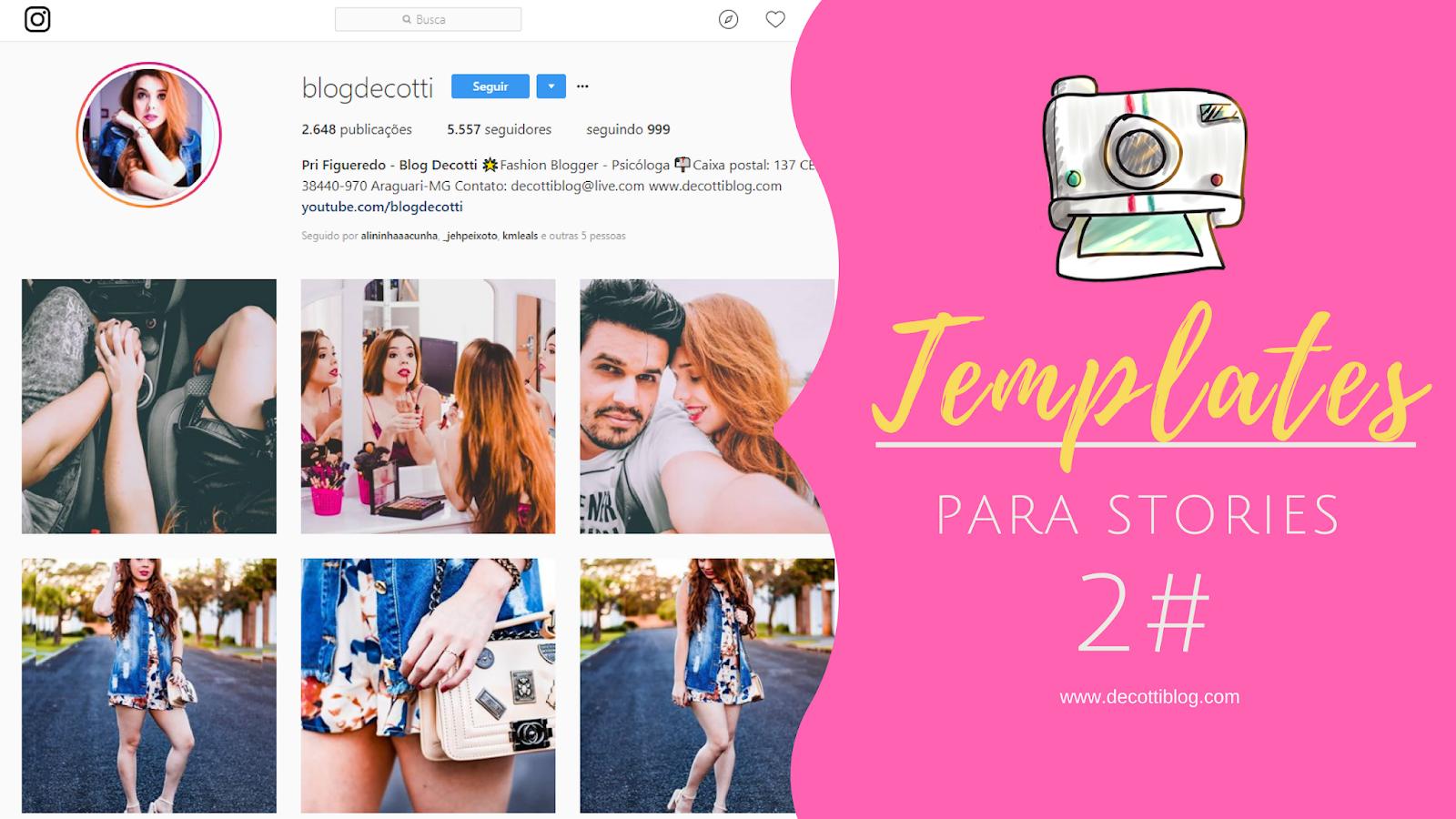 Templates para Instagram Stories - Deixando Seus Stories muito mais divertidos