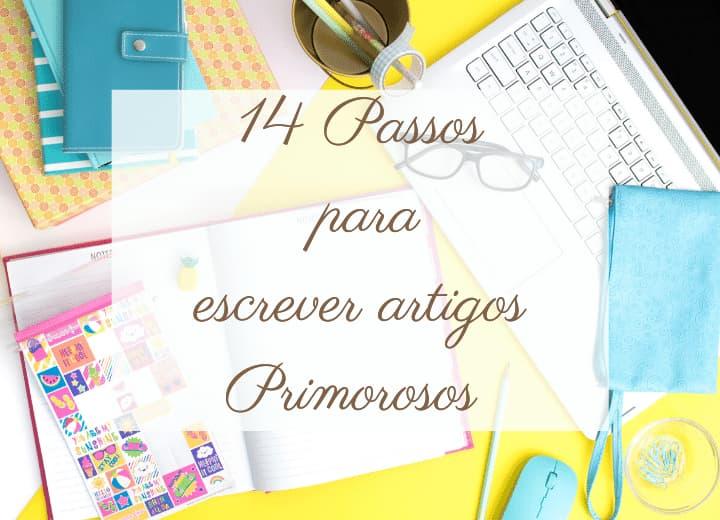 14-passos-para-escrever-artigos-primorosos