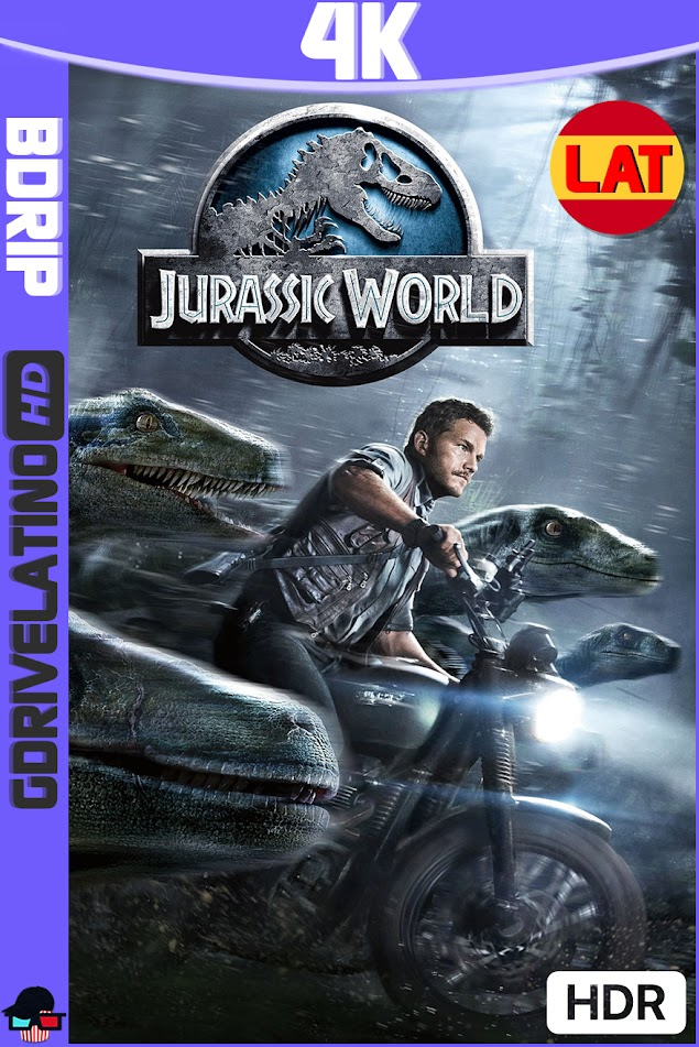 Jurassic World (2015) BDRip 4K HDR Latino-Ingles MKV