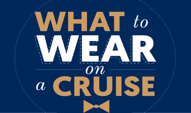 What to wear on a cruise #infographic
