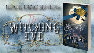 Kristin Holt | Book Description: The Witching Eve