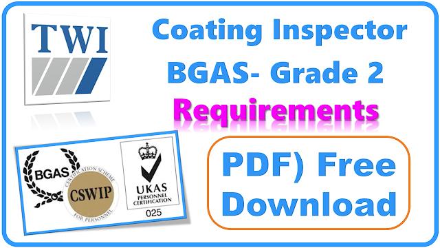 TWI Pakistan | PDF) BGAS-CSWIP Scheme Requirement