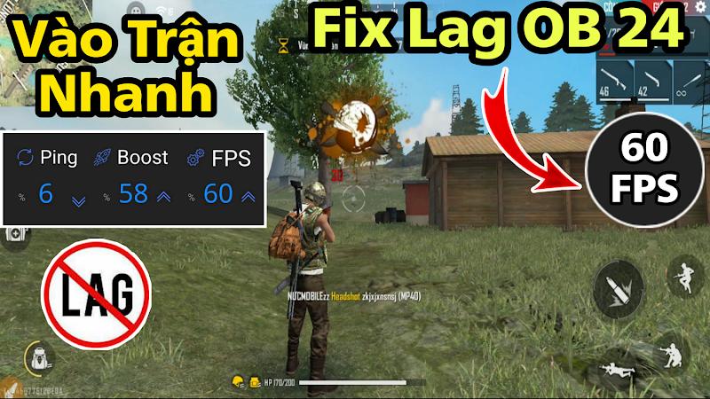 Fix Lag FPS Cao FF OB24