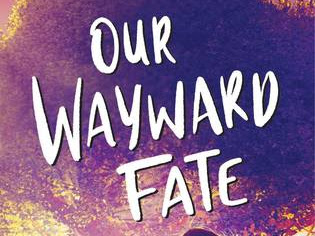 Our Wayward Fate by Gloria Chao | Review