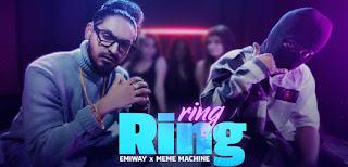 Ring Ring Lyrics in English – Emiway   Meme Machine