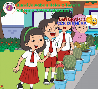 Kunci Jawaban Tematik Kelas 2 Tema 6 Subtema 4 Pembelajaran 4 www.simplenews.me