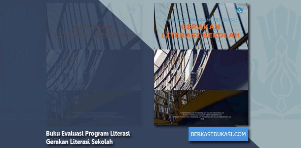 Buku Evaluasi Program Literasi Gerakan Literasi Sekolah
