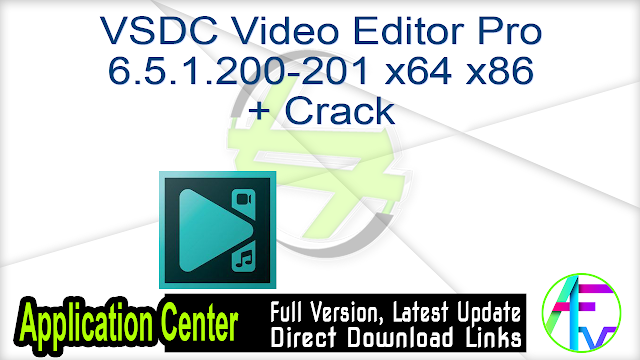 VSDC Video Editor Pro 6.5.1.200-201 x64 x86 + Crack