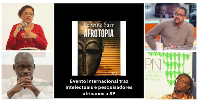 Evento internacional traz intelectuais e pesquisadores africanos a SP