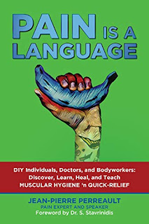 PAIN IS A LANGUAGE: The Human Body User Guide book promotion sites Jean-Pierre Perreault