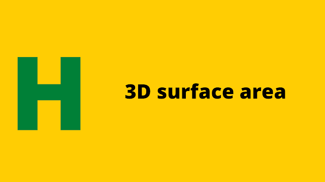 HackerRank 3D Surface Area problem solution