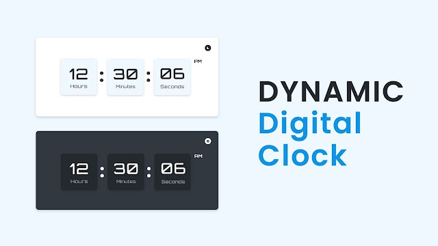 Dynamic Digital Clock in HTML CSS and JavaScript