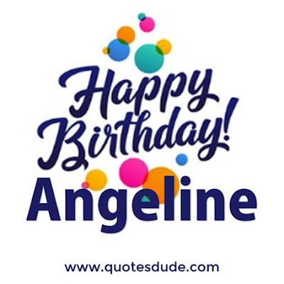 Message for Angeline's Birthday.