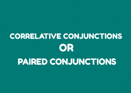 13 Correlative Conjunctions : Pengertian, Jenis dan Contoh Kalimatnya