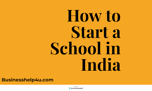 How to Start a school in India