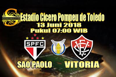 AGEN BOLA ONLINE TERBESAR - PREDIKSI SKOR SERIE A BRASIL SAO PAOLO VS VITORIA 13 JUNI 2018