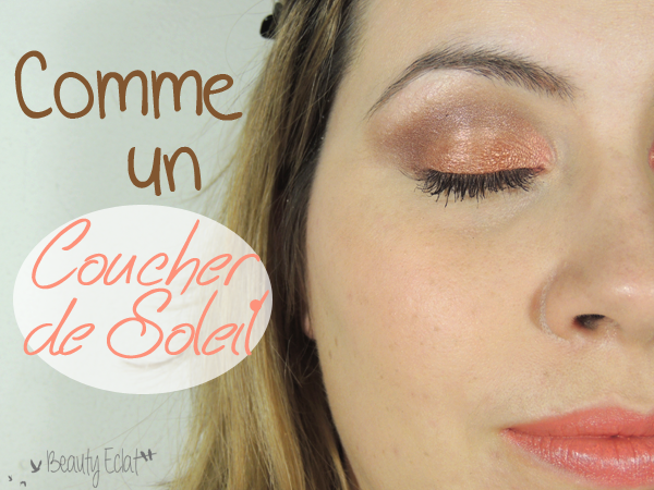 tutoriel maquillage too faced coucher de soleil