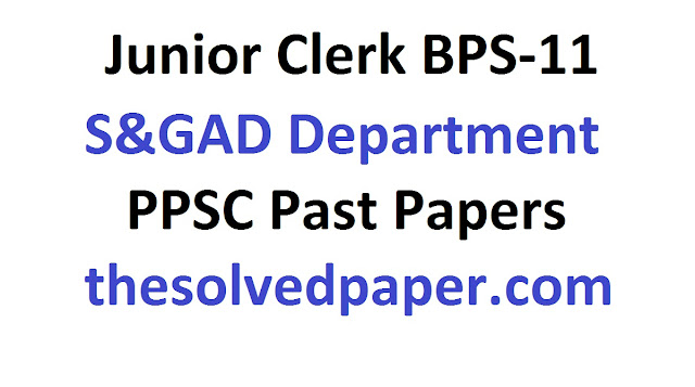 past papers of junior clerk s&gad department
