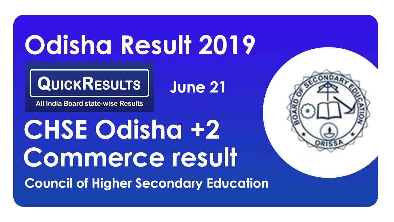 Odisha Result 2019 - CHSE Odisha +2 Commerce Result 2019