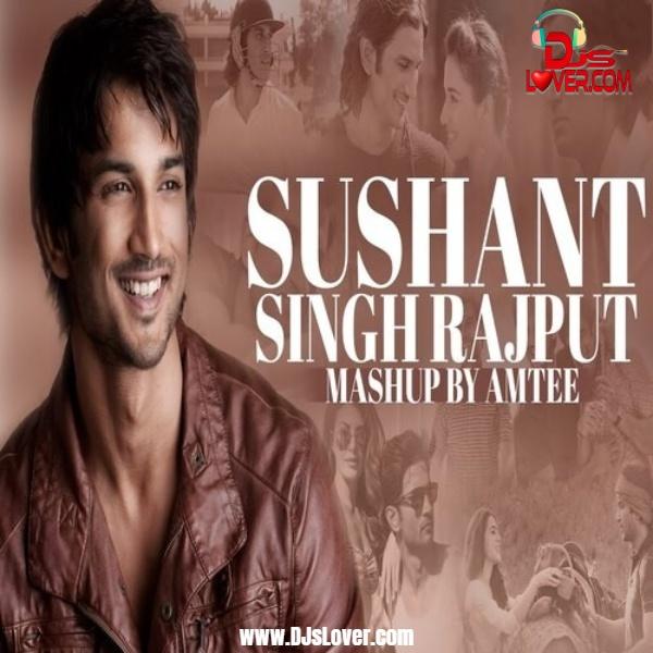 Sushant Singh Rajput Mashup Amtee mp3 download