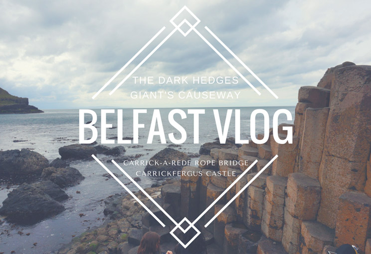 Belfast Vlog: Giant's Causeway, Game of Thrones, Rope Bridge
