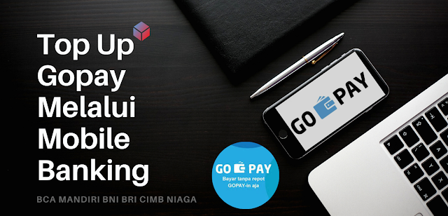 TOP-UP-GOPAY-MELALUI-MOBILE-BANKING