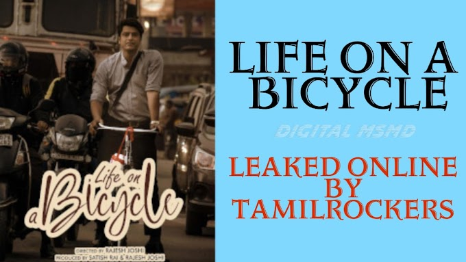 Download Life on Bicycle Full Movie Leaked Online by Tamilrockers, Filmyzilla, Jiorockers, 9xrockers | Msmd Entertainment