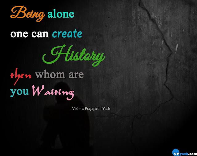 Being alone inspiring