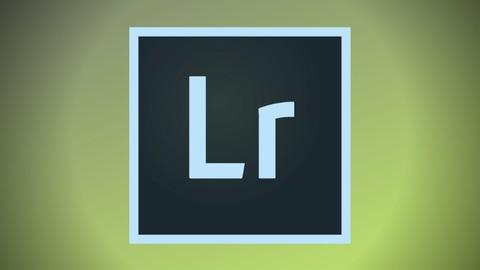 Adobe Lightroom CC And Classic - Fundamental Photo Editing