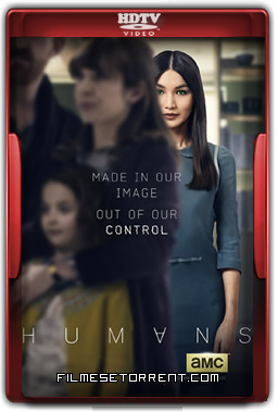 Humans 2ª Temporada Legendado Torrent 2016 HDTV 720p 1080p Download